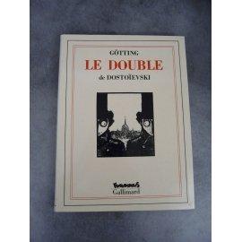 Götting Dostoïevski Le Double Futuropolis Gallimard 1er tirage septembre 1989