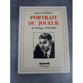 Sollers Philippe Veyron Martin Portrait du joueur Futuropolis Gallimard 1er tirage septembre 1991