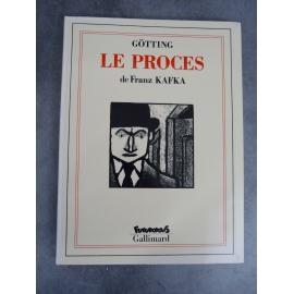 Götting Kafka Franz Le procès Futuropolis Gallimard 1er tirage mars 1992