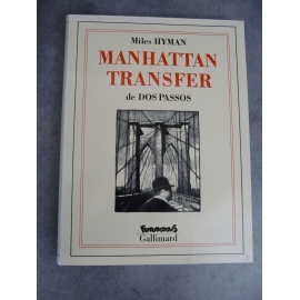 Dos Passos Miles Hyman Manhattan Transfer Futuropolis Gallimard 1er tirage mars 1990