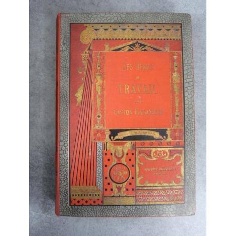 Gaston Tissandier Les héros du travail gravures vers 1888