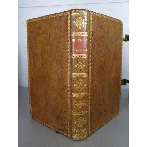 Dictionnaire d'Amour [Girard de Propiac] Erotisme saint Valentin citations
