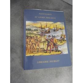Bibliophilie bibliographie catalogue Sourget XXXVI hiver 2007 Manuscrits livres précieux