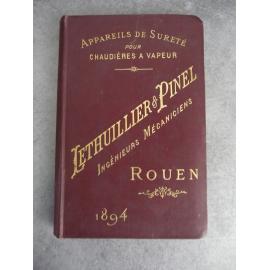 Lethuillier et Pinel Beau Catalogue appareils chaudières a vapeur 1894 Gravures