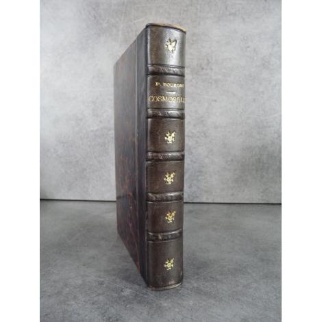 Paul Bourget Cosmopolis, Alphonse Lemerre 1894 reliure