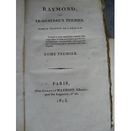 Raymond ou le généreux fermier Anonyme Dumas Jean Baptiste Lyon Erreur judiciaire, justice droit roman politique