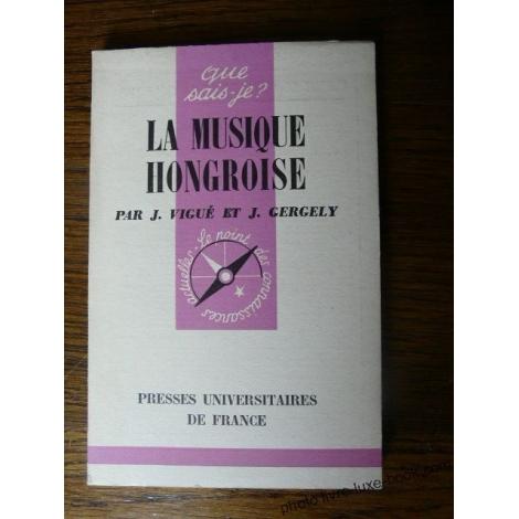 LA MUSIQUE HONGROISE VIGUE ET GERGELY 1959