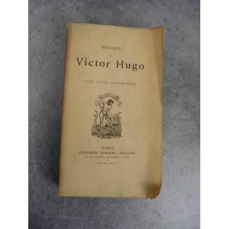 Victor Hugo Precieuses Editions Lemerre L Art D Etre Grand