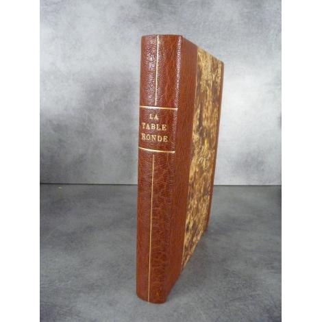 La table ronde 1945 Proust Faulkner Maillol Braque reliure maroquin à bandes et papier main. Bel exemplaire