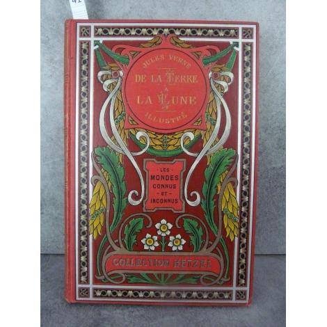Hetzel Jules Verne De la terre à la lune Aux feuilles d'Acanthes Pastille rouge Les mondes connus et inconnus