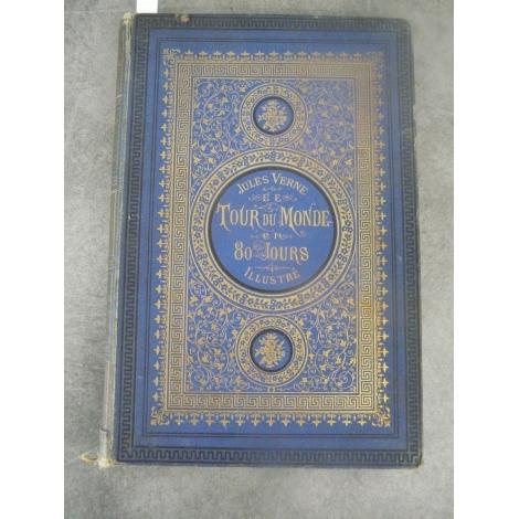 Hetzel Jules Verne Le tour du monde en 80 jours Aux deux bouquets de roses grecque en encadrement. Bleu. Rare à restaurer.